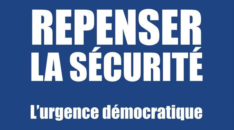 Couverture du livre Repenser La Sécurite - L'urgence démocratique - Auteur Jean-Pierre Blazy