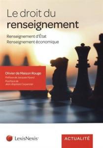 Livre : Le droit du renseignement : Renseignement d'État, renseignement économique