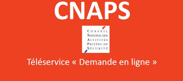 demande carte professionnelle cnaps Lancement de la plateforme dématérialisée du CNAPS pour les