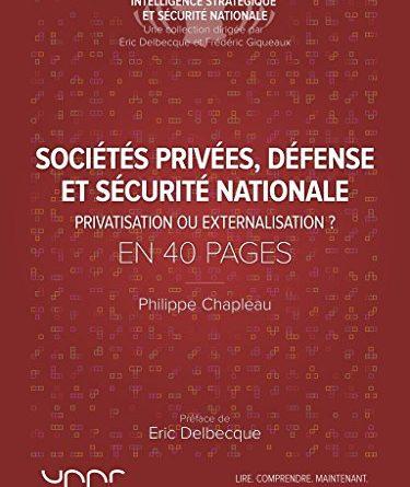 Sociétés privées, défense et sécurité nationale en 40 pages