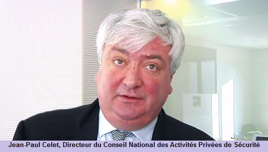 Interview du Préfet Jean-Paul Celet, directeur du Conseil National des Activités de Sécurité (CNAPS)