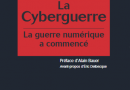 La Cyberguerre – La guerre numérique a commencé