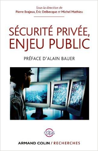 Sécurité privée, enjeu public