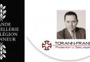 Pierre Brajeux, président de Torann France nommé au grade de Chevalier de la Légion d'honneur