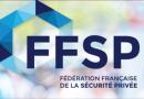 L'ANAPS change de nom et devient la Fédération Française de Sécurité Privée (FFSP)