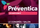 Préventica, le salon de la maîtrise globale de la sécurité ouvre ses portes à Strasbourg