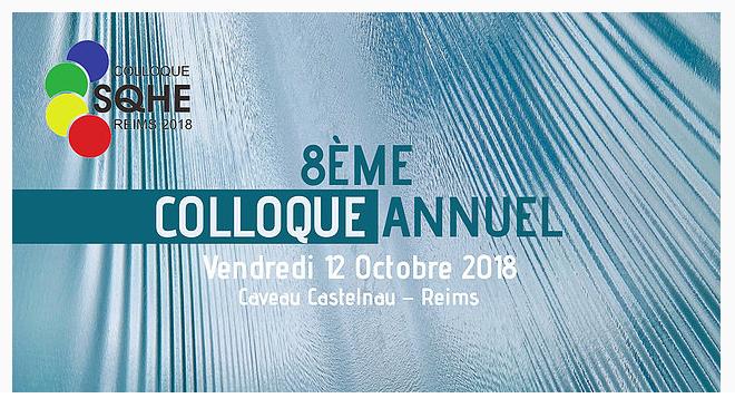 Lancement de la 8ème édition du colloque SQHE à Reims