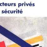 Les acteurs privés de la sécurité